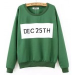 Green December 25th Christmas Xmas Long Sleeve Sweatshirts Tops