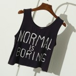 Grey White Black Normal is Boring Cropped Sleeveless T Shirt Cami Tank Top