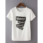 Black White WHY WHY WHY Sequins Short Sleeves T Shirt Top