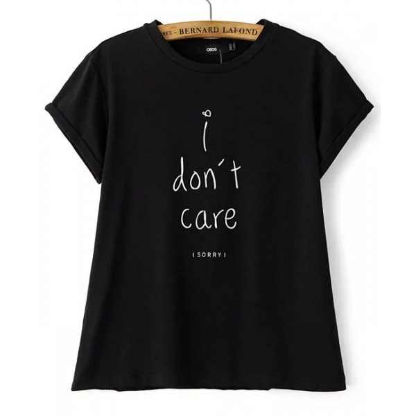 Black I Dont' Care Sorry Short Sleeves T Shirt Top
