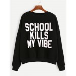 Black School Kiss My Vibe Long Sleeves Sweatshirt